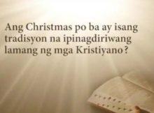 Surer Word Ang Christmas ba ay tradisyon na ipinagdiriwang ng mga Kristyano